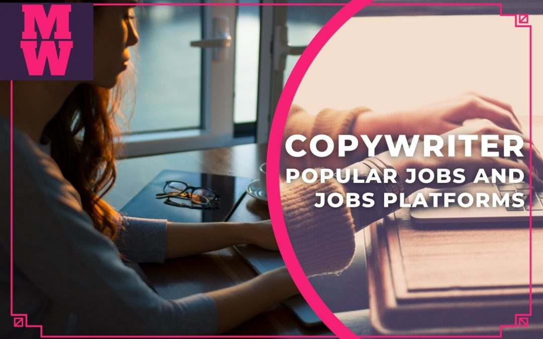 4 Most Popular Copywriter Jobs And Content Writer Jobs Platforms For Freelance Writers - Online copywriter jobs