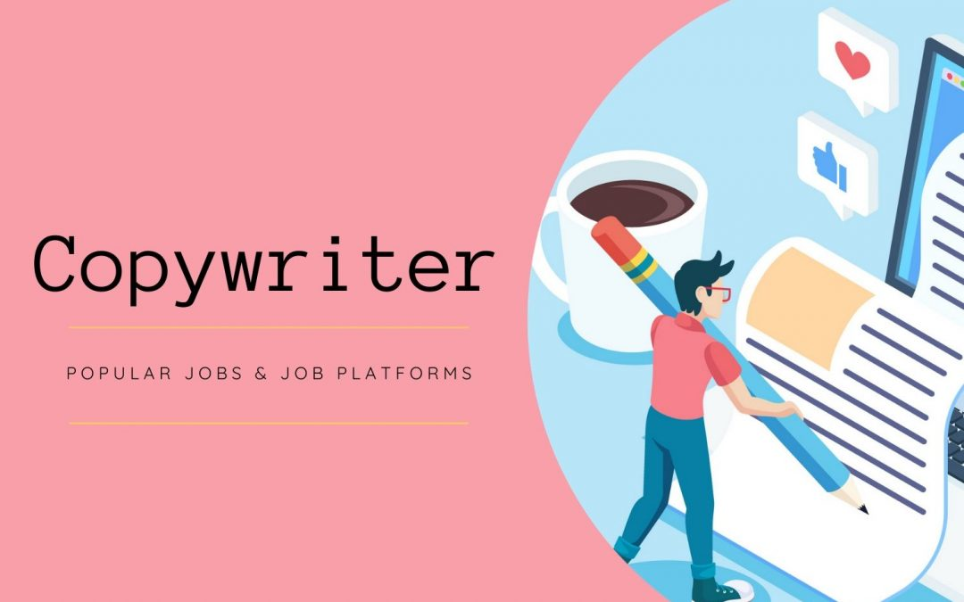 4 Most Popular Copywriter Jobs And Content Writer Jobs Platforms For Freelance Writers