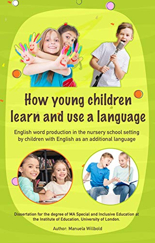 How young children learn and use a language