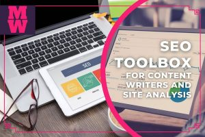 Revealed – My SEO Toolbox For Content Writers And Site Analysis - seo tools for blogger