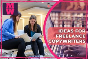 Ideas For Freelance Copywriters - Ideas For Freelance Copywriters