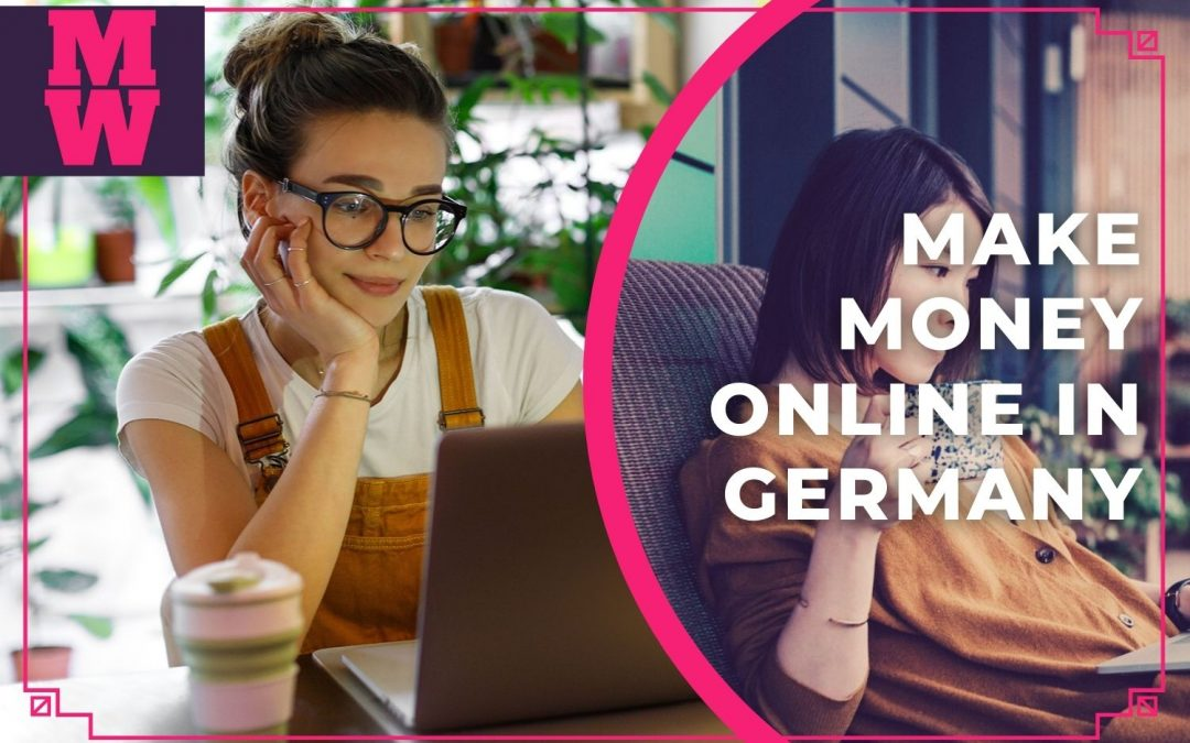 How To Make Money Online In Germany (9 Best Ways)