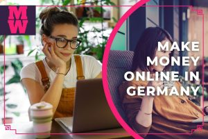 8 Best Ways to Make Money Online in Germany - Earn Money From Home in Germany
