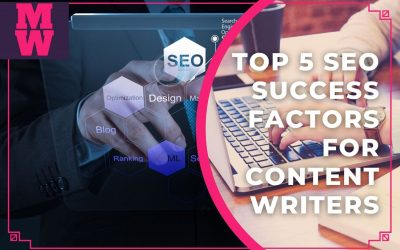 Best 5 SEO Copywriting Success Factors Every Content Writer Needs To Rank
