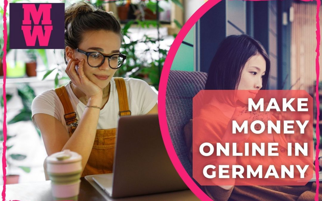 8 Best Ways to Make Money Online in Germany